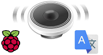 Google Translate. Hacer que tu Raspberry PI, hable!.